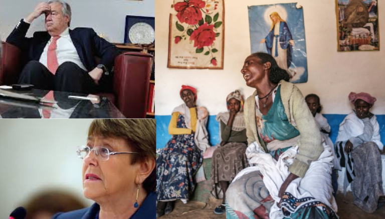 António Guterres and Michelle Bachelet's message to Tigrayans: you, the victims, don't matter