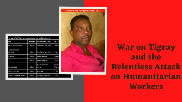 War on Tigray and the Relentless Attack on Humanitarian Workers